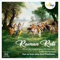 Just a few kilometres away from Vrindavan stands Raman Reti, a place where Sri Krishna spent His time with Radha and Balaram. Devotees believe that there is magic in the sands (reti) of this land that Sri Krishna touched. When you spend 7 days in #Vrindavan, do visit this enchanting place. #KrishnaBhumiHolydays #LandOfKrishna