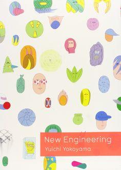 New Engineering by Yuichi Yokoyama (PictureBox Inc.)