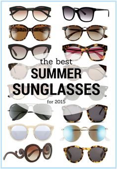 c29b66c86a3 Sunglasses for Summer    The Best New and Classic Sunglasses 2015 Summer  Sun