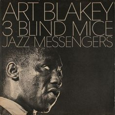 The pinnacle of my career was meeting Art Blakey and playing an original tune for him..