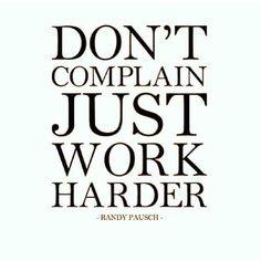 work harder