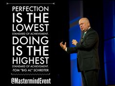 """Getting something done NOW is many times more important and effective than perfection.  Get into action, create results, learn along the way.  With Network Marketing you can EARN while you LEARN.  Courtesy of #NetworkMarketing Mastermind Event presenter Tom """"Big Al"""" Schreiter ✨Event details in the link in our bio.✨"""