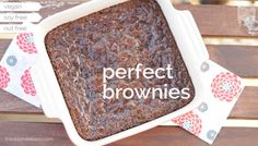 Perfect Brownies //