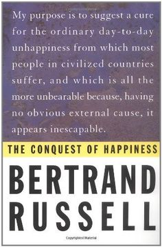 The Conquest of Happiness by Bertrand Russell, http://www.amazon.com/dp/0871401622/ref=cm_sw_r_pi_dp_s8Dvrb16RDJRD