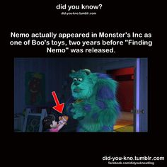 """DISNEY:  Nemo appeared in """"Monster's Inc"""" as one of Boo's toys, two years before """"Finding Nemo"""" was released."""