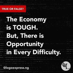We know the economy is not smiling...do you agree there's opportunity in every difficulty though? @logoexpress.ng #logoexpress #lagoslogodesigners #newbusinesshustle