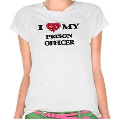 I love my Prison Officer T Shirt, Hoodie Sweatshirt