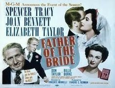 Father of the Bride (1950) Spencer Tracy, Joan Bennett, Elizabeth Taylor