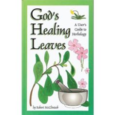 God's Healing Leaves - 102 Page Guide For Use Of Herbs Common To North America (Book) - Books & DVDs