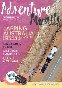 Issue 7 features great articles and information to help you lap Australia, in conjunction with Travel Australia with Kids. You will also find tips for the whole family - from Pink Lakes to your National Parks Pass Guide. National Park Pass, National Parks, Pink Lake, Real Family, Free Travel, Adventure Awaits, Australia Travel, Lakes, Articles