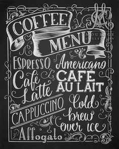 Coffee menu printable chalkboard art by Moulage Collection • Espresso • Americano • Cafe Latte • Cafe au lait • Cappuccino • Affogato • Cold brew