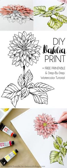 DIY Watercolor Dahlia + Printable with Step-by-Step Watercolor Tutorial! MyBeautifulEveryday for dawnnnicoledesigns.com