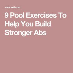 9 Pool Exercises To Help You Build Stronger Abs