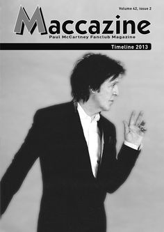 Maccazine – Timeline 2013, news special. Volume 42, number 2, 2014. Paul McCartney Fanclub – www.mccartneymaccazine.com