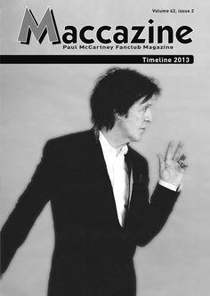 Maccazine – Timeline 2013, news special. Volume 42, number 2, 2014. Paul McCartney Fanclub – www.mccartneymaccazine.com