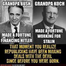 The Rich are different from you and me. They really don't give a damn how they make their money as long as they make it. They'll do business with Hitler (Bush), Stalin (Koch) or Putin (Trump)