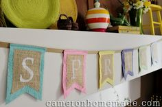burlap, paint & fabric bunting    Homemade DIY Projects & Tips by Cameron: Spring Burlap & Boiled Wool Bunting