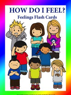 Feelings Flash Cards ( How Do I Feel?) | Teach In A Box