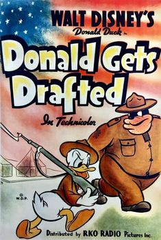 See 'Donald Gets Drafted,' Disney's WWII Donald Duck cartoon from 1942 - Click Americana Disney Movie Posters, Cartoon Posters, Disney Films, Duck Cartoon, Classic Disney Movies, Music Illustration, Illustrations, Disney Fun, Disney Style