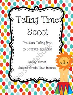Telling Time Scoot: Practice Telling Time to 5 Minute Intervals product from Second-Grade-Math-Maniac on TeachersNotebook.com