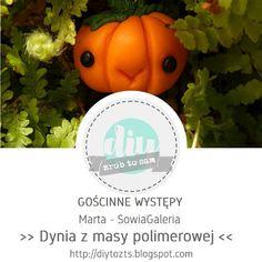 DIY - zrób to sam : #32 GOŚCINNE WYSTĘPY / Marta - SowiaGaleria / Dyni... Halloween, Fimo, Halloween Stuff
