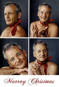 You know what's better than having a merry Christmas? Having a Murray Christmas....LOL