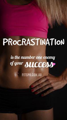 Procastination...don't let it get you down!