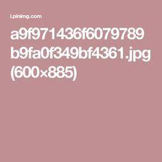 a9f971436f6079789b9fa0f349bf4361.jpg (600×885)