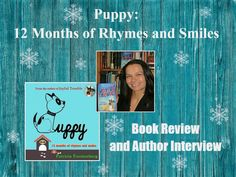 Puppy: 12 Months of Rhymes and Smiles by Patricia Furstenberg - Children's Book Review and Author Interview Book Reviews For Kids, Historical Fiction, 12 Months, Childrens Books, Storytelling, Laughter, Interview, Author, Puppies