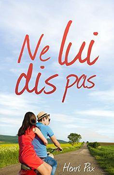 Ne lui dis pas: roman de Henri Pax https://www.amazon.fr/dp/B015QMQF8C/ref=cm_sw_r_pi_dp_x_KGj5yb06H2QF1