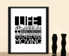 How about we put an a piece with inspiring message on your home with this simply elegant printable quote art thats ready for download---PRINTAble gift for him,Printable for her,Life quote,Bicycle,Inspiration quote,Minimalist poster, printable for women, poster gift for her #printableart #digitaldownload #wallart #homedecor #interiordecor #giftideas #giftsuk #etsyuk #etsylondon #uk #london #inspiring #quoteart