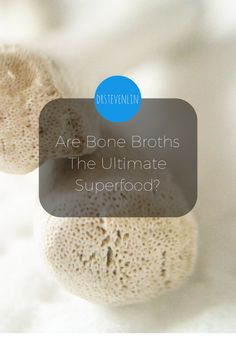 @drstevenlin Bone Broths may be the only true dietary source of collagen.  Our bodies naturally produce collagen themselves, but our levels decline with age – hence the reason wrinkles and joint discomfort occur much more frequently in older generations. #Nutrition #Dental www.drstevenlin.com