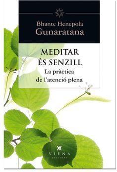 MAIG-2014. Henepola Gunaratana. Meditar és senzill. AUTOAJUDA 29 MED