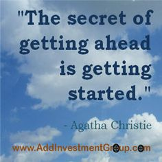 The secret of getting ahead … #DoSomethingDifferent #Motivation #Inspiration #Quotes #Inspire #Inspired