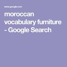 moroccan vocabulary furniture - Google Search