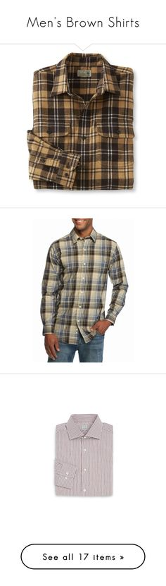 """""""Men's Brown Shirts"""" by eternalfeatherfilm on Polyvore featuring men's fashion, men's clothing, men's shirts, men's casual shirts, mens fitted button down shirts, mens casual short-sleeve button-down shirts, mens tartan shirt, mens long sleeve casual shirts, mens casual button down shirts and mens long sleeve shirts"""