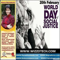 World Day of Social Justice  World Day of Social Justice is a day recognizing the need to promote efforts to tackle issues such as poverty exclusion and unemployment. The United Nations General Assembly has decided to observe 20 February annually approved on 26 November 2007 and starting in 2009 as the World Day of Social Justice.  #youthicon #motivationalspeaker #inspirationalspeaker #mentor #personalitydevelopment #womenempowerment #womenentrepreneur #entrepreneur #ruzankhambatta…
