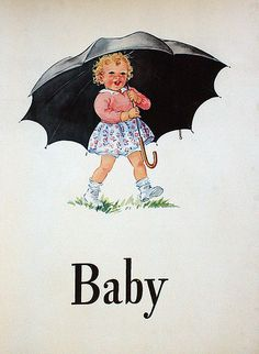 "Dick and Jane  ""Baby"" - the first word we learned to write in 1st grade."
