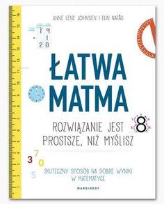   Książki dla rodziców - Księgarnia Natuli 5 W, Algebra, Good Advice, Self Development, Kids And Parenting, Maths, Education, Signs, School