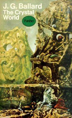J.G. Ballard's The Crystal World (Cover art by David Pelham).