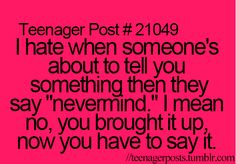 Yeah my bff does that all the f-ing time and it drives me crazy.but she's my best friend so I can't stay mad at her ya know? Teenager Quotes, Teen Quotes, Teenager Posts, Funny Relatable Memes, Funny Quotes, Life Quotes, Relatable Posts, Attitude Quotes, Quotes Quotes