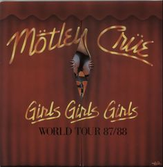 Motley Crue Girls Girls Girls World Tour UK Tour Programme Girls Girls Girls World Tour Motley Crue 370 Vintage Records, Vintage Vinyl Records, Rock N Roll Music, Rock And Roll, Work From Home Business, Homeless Man, Girls World, Concert Posters, Hard Rock