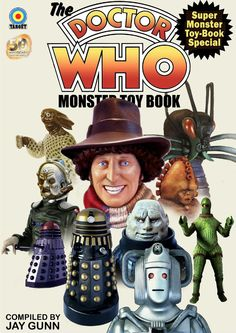 The Doctor Who Monster Toy Book  A toy book adaptation of the classic Dr Who monster books. Doctor Who as seen through miniature photography, the use of toys and specially constructed model dioramas and props. A treat for fans of all ages.