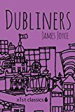 Free Kindle Book -   Dubliners (Xist Classics) Check more at http://www.free-kindle-books-4u.com/historyfree-dubliners-xist-classics/