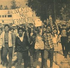 """Education Not Eradication"" - Chicano high school walkouts, March 6th-9th, 1968.  Photo credit: Chicano Student News, courtesy California Library for Social Studies and Research — in Los Angeles, California."