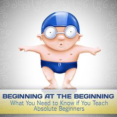 Beginning at the Beginning: What You Need to Know if You Teach Absolute Beginners
