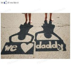 "Father's Day idea! ""we love daddy"""