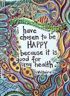 I have chosen to be happy...#Happinez