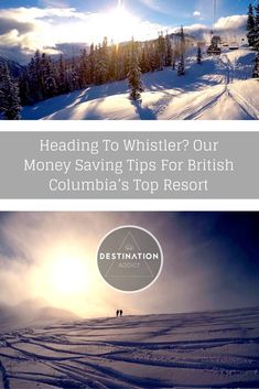 Canada Travel | Travelling Canada - Heading to Whistler? Check out our money saving tips for British Columbia's top resort!