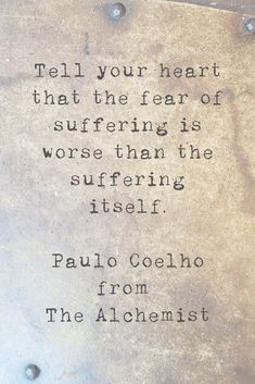 My favorite quotes from The Alchemist by Paulo Coelho Famous Book Quotes, Best Quotes From Books, Favorite Book Quotes, Quotes From Novels, Famous Literary Quotes, Beautiful Quotes From Books, Inspirational Quotes From Books, Meaningful Quotes, Der Alchemist